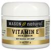 Mason Natural, Vitamin E Skin Cream, Pear Scent, 2 oz (57 g)