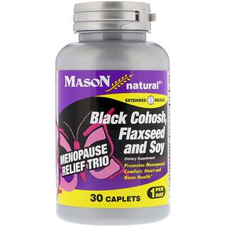 Mason Natural, ثلاثي إغاثة انقطاع الطمث، كوهوش أسود، بذر الكتان والصويا، 30 كبسولة