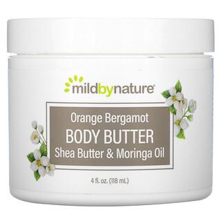 Mild By Nature, زبدة الجسم بالبرتقال والبرغموت، 4 أونصة سائلة (118 مل)