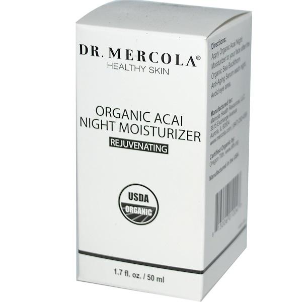 Dr. Mercola, Healthy Skin, Organic Acai Night Moisturizer, Rejuvenating, 1.7 fl oz (50 ml) (Discontinued Item)
