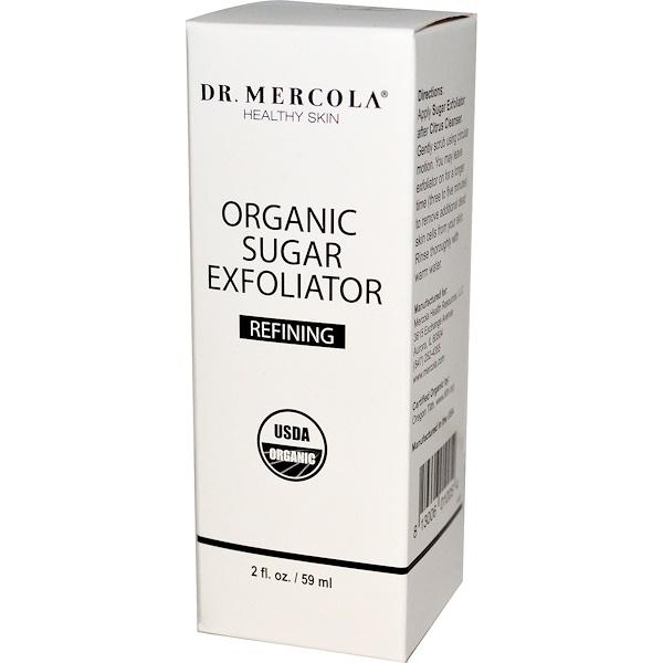 Dr. Mercola, Healthy Skin, Organic Sugar Exfoliator, Refining, 2 fl oz (59 ml) (Discontinued Item)