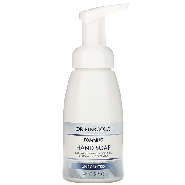 Dr. Mercola, Foaming Hand Soap, Unscented, 8 fl oz (236 ml)