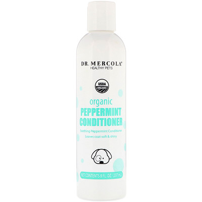 Купить Dr. Mercola Healthy Pets, Organic Peppermint Conditioner for Dogs, 8 fl oz (237 ml)