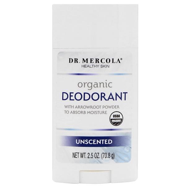 Dr. Mercola, Organic Deodorant, Unscented, 2.5 oz (70.8 g)