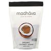 Madhava Natural Sweeteners, Organic Coconut Sugar, Unrefined, 1 lb (454 g)