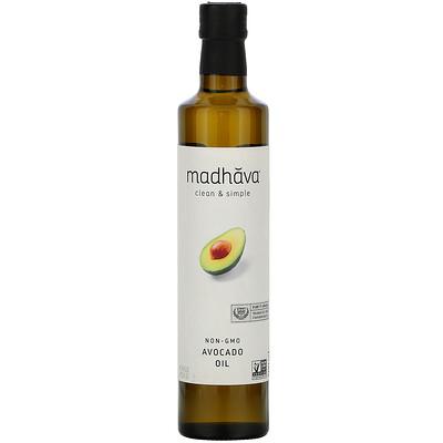 Купить Madhava Natural Sweeteners серия Clean & Simple, масло авокадо, 500мл (16, 9жидк. унции)