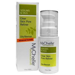 MyChelle Dermaceuticals, セラム& オイル、 クリア スキン毛穴リファイナー、 オイリー/傷、 1 fl oz (30 ml)