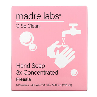 Madre Labs, Hand Soap, 3x Concentrate, Freesia, 6 Pouches, 4 fl oz (118 ml) Each
