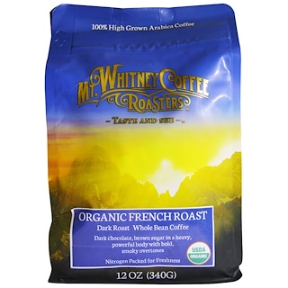 Mt. Whitney Coffee Roasters, Organic French Roast, Dark Roast Whole Bean Coffee, 12 oz (340 g)