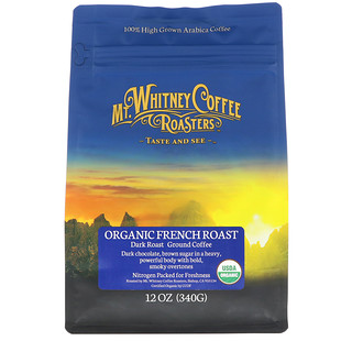 Mt. Whitney Coffee Roasters, Organic French Roast, Dark Roast, Ground Coffee, 12 oz (340 g)