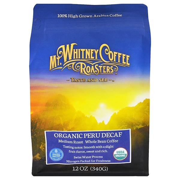 Mt. Whitney Coffee Roasters, Organic Peru Decaf, Whole Bean, 12 oz (340 g)