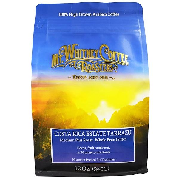 Mt. Whitney Coffee Roasters, Costa Rica Estate Tarrazu, Medium Plus Roast, Whole Bean Coffee, 12 oz (340 g) (Discontinued Item)