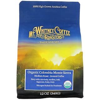 Mt. Whitney Coffee Roasters, Organic Colombia Monte Sierra, Medium Roast Ground Coffee, 12 oz (34 g)