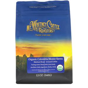 Мт Уитни Коффее Роастерс, Organic Colombia Monte Sierra, Medium Roast Ground Coffee, 12 oz (340 g) отзывы