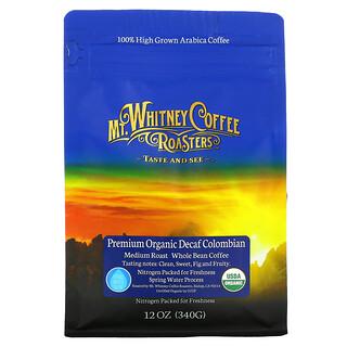 Mt. Whitney Coffee Roasters, Premium Organic Decaf Colombian, Whole Bean Coffee, Medium Roast, 12 oz (340 g)