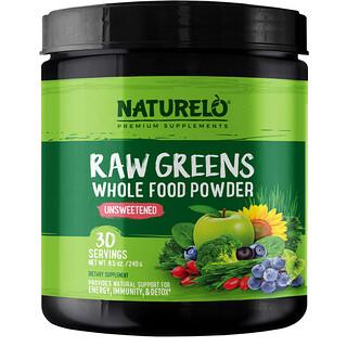 NATURELO, Raw Greens, Whole Food Powder, Unsweetened, 8.5 oz (240 g)