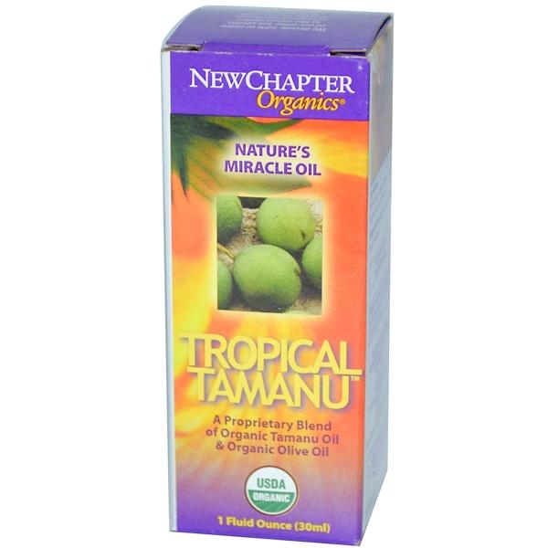 New Chapter, Organics, Tropical Tamanu, 1 fl oz (30 ml) (Discontinued Item)