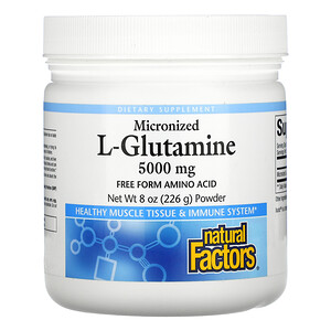 Natural Factors, Micronized L-Glutamine, 5,000 mg , 8 oz (226 g) Powder