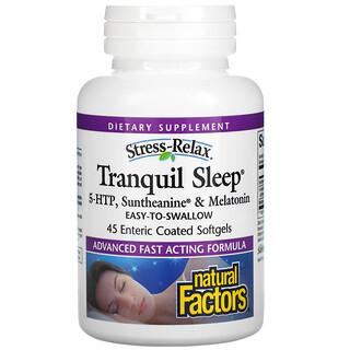 Natural Factors, Stress-Relax, Tranquil Sleep, 5-HTP, Suntheanine & Melatonin, 45 Enteric Coated Softgels