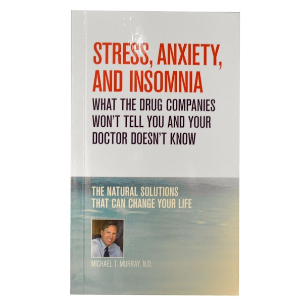 Natural Factors, Stress, Anxiety, and Insomnia, by Michael T. Murray, N.D., 142 Page Paperback Book (Discontinued Item)