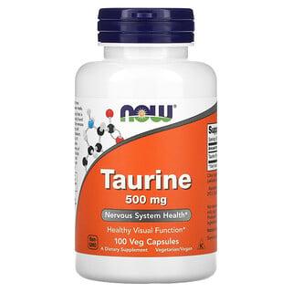Now Foods, Taurine, 500 mg, 100 Veg Capsules