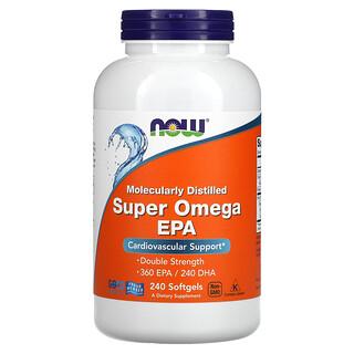 Now Foods, Molecularly Distilled Super Omega EPA, 240 Softgels