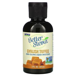 Now Foods, Better Stevia, Zero-Calorie Liquid Sweetener, English Toffee, 2 fl oz (59 ml)