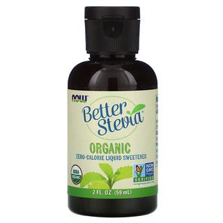 Now Foods, Organic Better Stevia, Zero-Calorie Liquid Sweetener, 2 fl oz (59 ml)