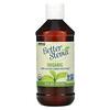 Now Foods, Organic, Better Stevia, Zero-Calorie Liquid Sweetener, 8 fl oz (237 ml)