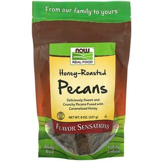 Now Foods, 리얼 푸드, 허니 로스티드 피칸, 8 온스 (227 그램)