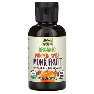 Now Foods, Real Food, Organic Monk Fruit, Zero-Calorie Liquid Sweetener, Pumpkin Spice, 1.8 fl oz (53 ml)