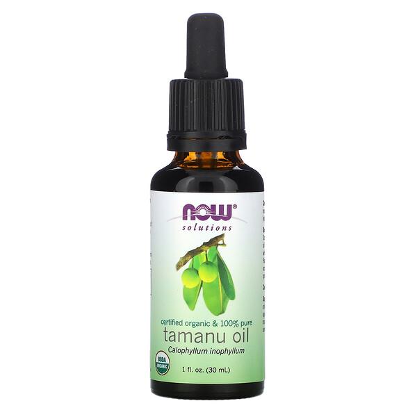 Now Foods, Certified Organic & 100% Pure, Tamanu Oil, 1 fl oz (30 ml)