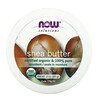 Now Foods, Solutions, Organic Shea Butter, 3 oz (85 g)