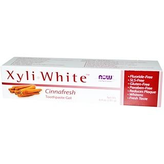 Now Foods, キシリホワイト 歯磨き粉ジェル、Cinnafresh、 6.4 oz (181 g)