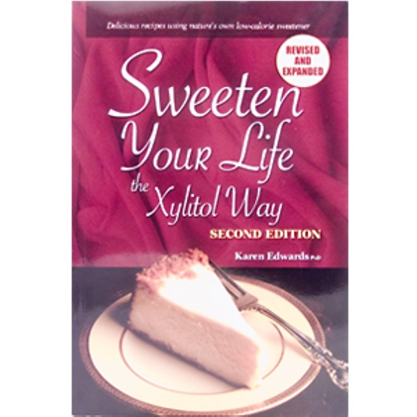 Now Foods, Sweeten Your Life The Xylitol Way, by Karen Edwards PhD., 114 Page Paper-Back Book (Discontinued Item)