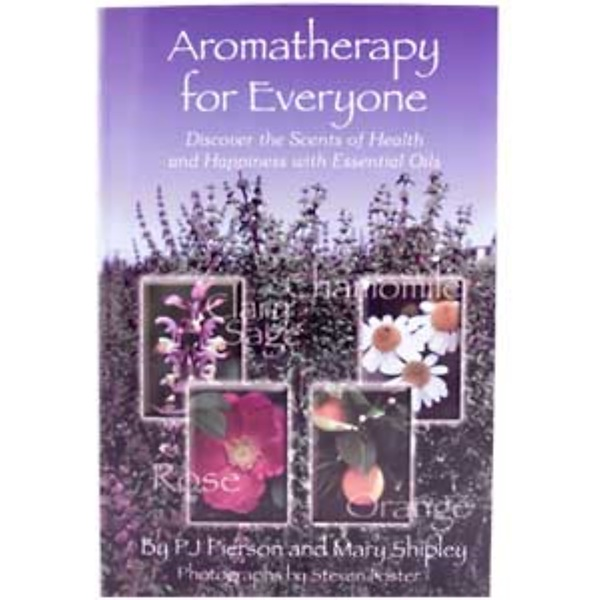 Now Foods, Aromatherapy for Everyone, by PJ Pierson and Mary Shipley, Softback, 139 pages (Discontinued Item)
