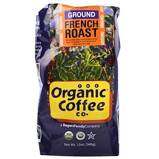 Organic Coffee Co., Organic French Roast, Ground Coffee, 12 oz (340 g)