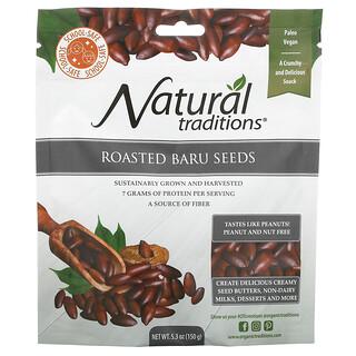 Organic Traditions, Roasted Baru Seeds,  5.3 oz (150 g)