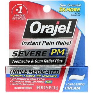 Orajel, Severe PM, Toothache & Gum Relief Plus, Triple Medicated Cream, 0.25 oz (7.0 g)