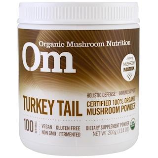 OM Organic Mushroom Nutrition, Turkey Tail, Mushroom Powder, 7.14 oz (200 g)