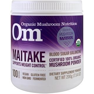 OM Organic Mushroom Nutrition, Maitake, Mushroom Powder, 7.14 oz (200 g)