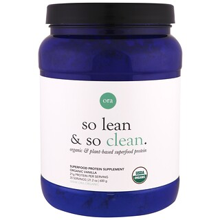 Ora, So Lean & So Clean, Organic & Plant-Based Superfood Protein, Organic Vanilla, 21.2 oz (600 g)