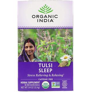 Organic India, Tulsi Tea, Sleep, Caffeine Free, 18 Infusion Bags, 1.14 oz (32.4 g)