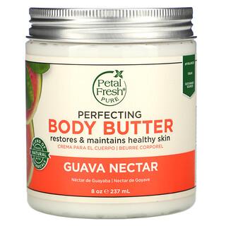 Petal Fresh, Pure, Mantequilla corporal, Perfección, Néctar de guayaba, 237 ml (8 oz)