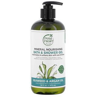 Petal Fresh, Mineral Nourishing Bath & Shower Gel, Seaweed & Argan Oil, 16 fl oz (475 ml)