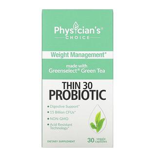 Physician's Choice, Thin 30 Probiotic, 15 Billion CFUs, 30 Veggie Capsules