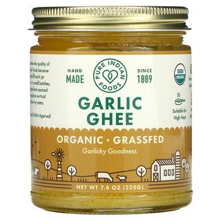 Pure Indian Foods, Ghee de ajo orgánico, 220g (7,8oz.)