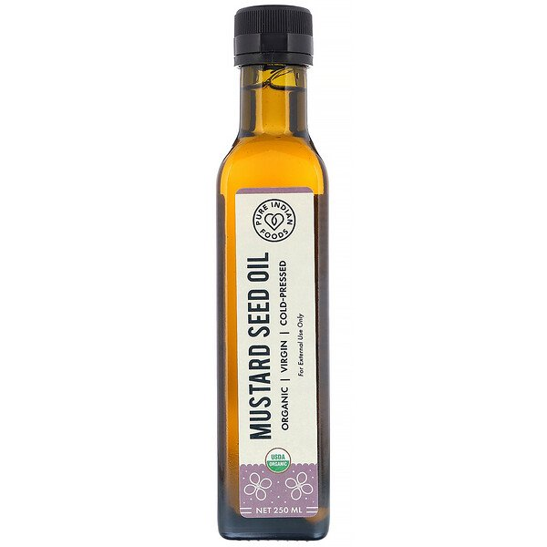 Pure Indian Foods, Organic Cold Pressed Virgin Mustard Seed Oil, 250 ml