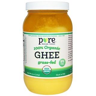 Pure Indian Foods, Ghee (manteiga líquida clarificada indiana, ou manteiga-de-garrafa) 100% orgânica, de animais alimentados com grama, 15 oz (425 g)
