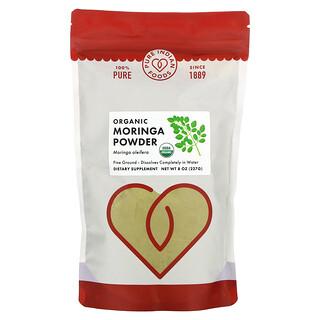 Pure Indian Foods, Organic Moringa Powder, 8 oz (227 g)